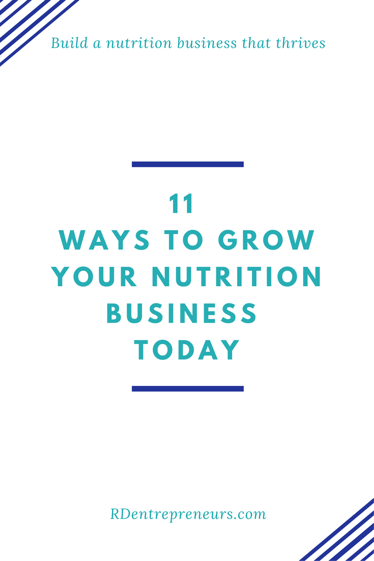 11 ways to grow your nutrition business today
