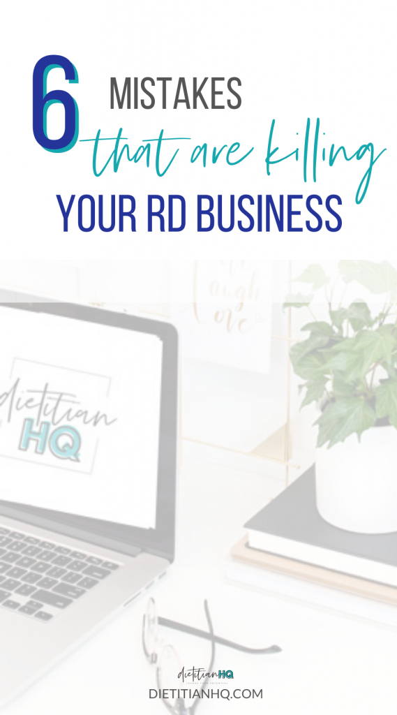 nutrition entrepreneur mistakes that are killing your RD business