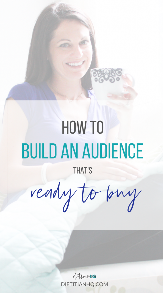 how to build an audience that's ready to buy from you as a nutrition entrepreneur